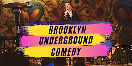 Brooklyn Underground Comedy (Formerly Now & Then Comedy) - 3/4 tickets