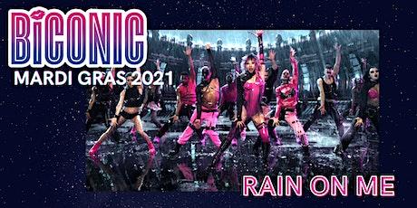 BICONIC: Rain on Me Mardi Gras Float 2021 tickets