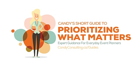 Candy's Short Guide to Prioritizing What Matters tickets