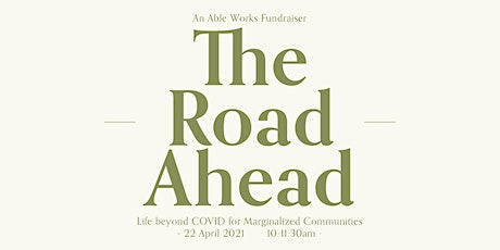 The Road Ahead: Life beyond COVID for Marginalized Communities tickets