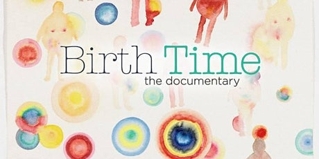Birth Time: post documentary social event - let's continue the conversation tickets