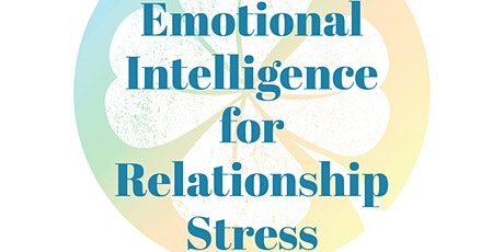 EQ for Relationship Stress tickets