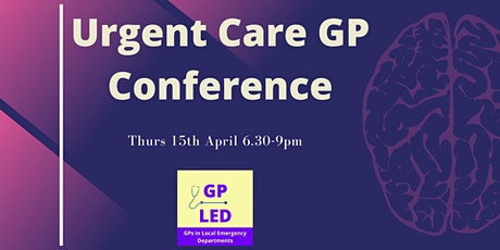 GP LED Urgent Care Conference tickets