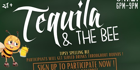 Tequila & The Bee tickets