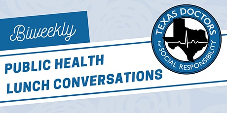 March 5th Public Health Lunch Conversation tickets
