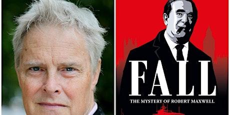 John  Preston - Fall: The Mystery of Robert Maxwell tickets