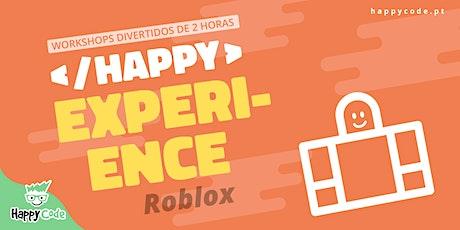 HAPPY EXPERIENCE -  Programação ROBLOX (Live Online) bilhetes