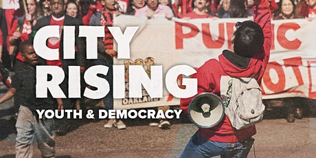 City Rising Youth & Democracy Screening 3- Democracy tickets