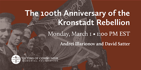 The 100th Anniversary of the Kronstadt Rebellion tickets