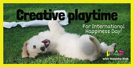 Creative Playtime (End of Day Party) for International Day of Happiness! biglietti