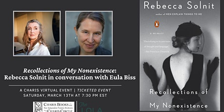 Recollections of My Nonexistence: Rebecca Solnit in conversation with Eula tickets
