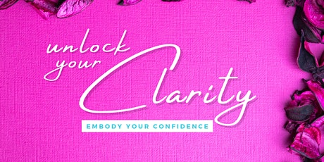 Unlock your Clarity - Embodiment Retreat & Transformational Training tickets