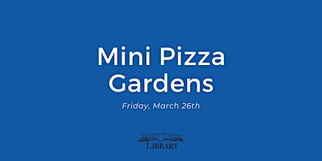 Mini Pizza Gardens tickets
