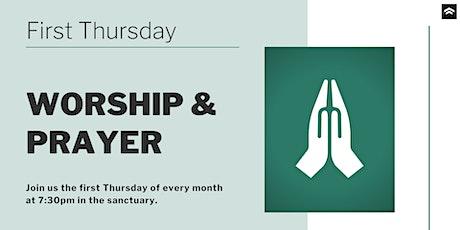 First Thursday: Worship & Prayer Night tickets