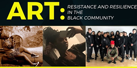 ART: Resistance and Resilience in the Black Community tickets