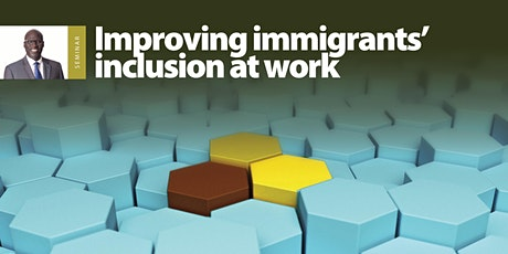 Improving immigrants' inclusion at work tickets