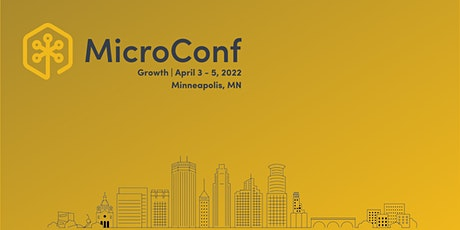 MicroConf Growth 2022 tickets