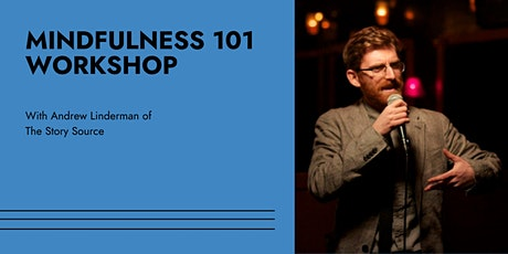 Mindfulness 101 Workshop ingressos