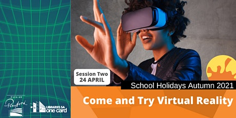 Autumn School Holidays: Come and Try Virtual Reality tickets
