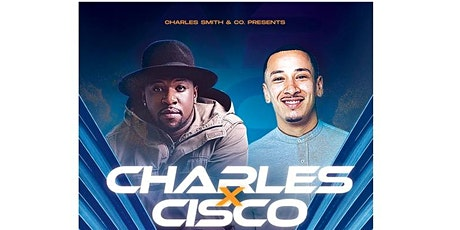 Charles x Cisco March 4th tickets
