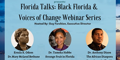 Florida Talks: Black Florida & Voices of Change Webinar Series tickets