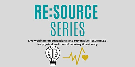 """RE:Source Series - """"Restoration and Resilience"""" tickets"""