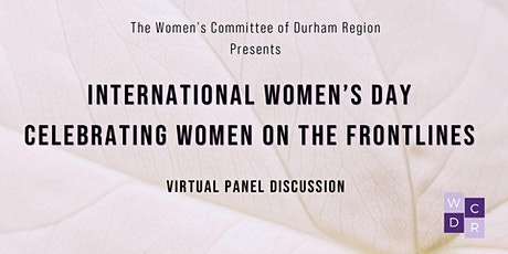International Women's Day- Celebrating Women on the Frontlines tickets