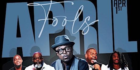 "Thursday Live Vibe ""April Fools"" Comedy & RnB Show tickets"