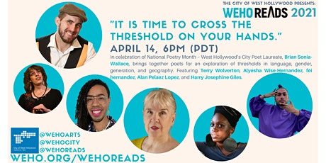 "WeHo Reads Presents: ""It is time to cross the threshold on your hands."" tickets"