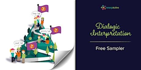 Dialogic Interpretation: Free Sampler tickets