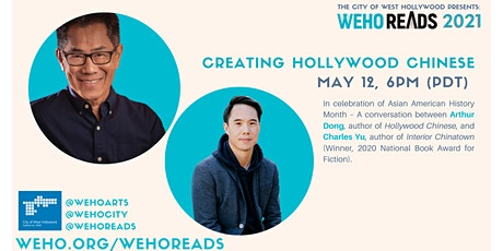 WeHo Reads Presents Creating Hollywood Chinese: Arthur Dong and Charles Yu tickets