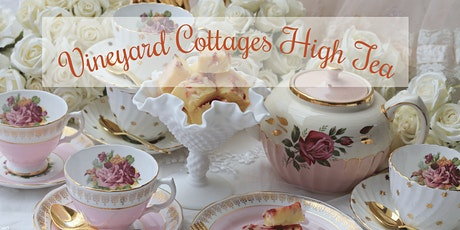High Tea at Vineyard Cottages tickets