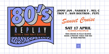 Glass Island pre. 80s REPLAY - Saturday 17th  April 2021 SOLD OUT tickets