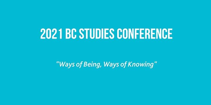 2021 BC Studies Conference - Virtual image