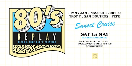 Glass Island pre. 80s REPLAY - Saturday 15th  May 2021 tickets