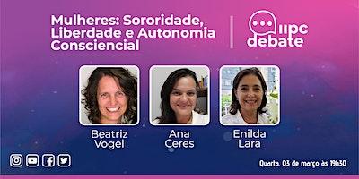 LIVE – Mulheres: Sororidade, Liberdade e Autonomia Consciencial