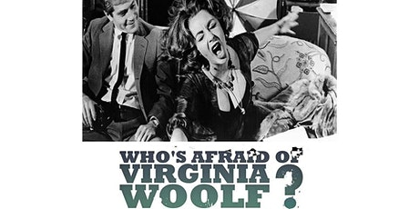 Shot4Shot Presents Who's Afraid of Virginia Woolf Part 2 tickets
