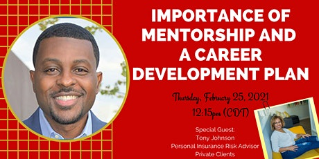Importance of Mentorship and a Career Development Plan tickets