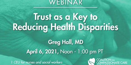 WEBINAR: Trust as a Key to Reducing Health Disparities tickets