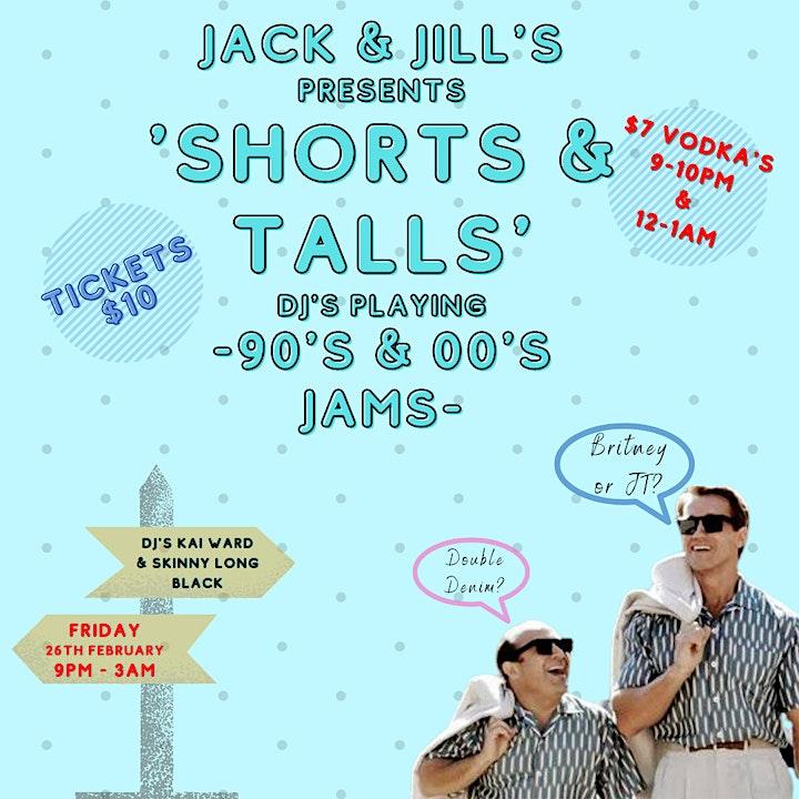 Jack & Jill's presents 'SHORTS & TALLS' 90's Jams image