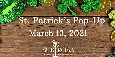St Patty's Day Not so Secret POP up Dinner tickets