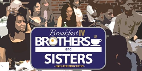 Virtual Breakfast IV Brothers and Sisters: Love in Our Communities tickets