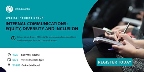 Internal Communications SIG: Focusing on Equity, Diversity and Inclusion tickets