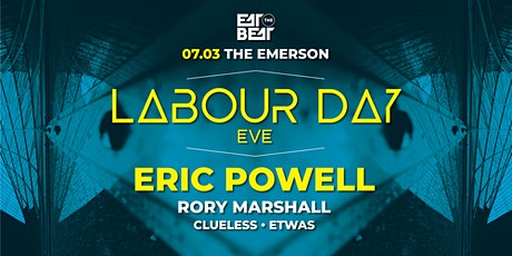 Labour Day Eve ft. ERIC POWELL - Eat The Beat tickets