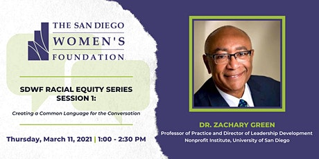 SDWF Racial Equity Series: Creating a Common Language for the Conversation tickets
