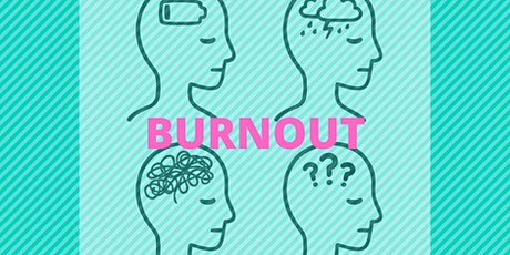 Burnout: What you should know for yourself and your team tickets