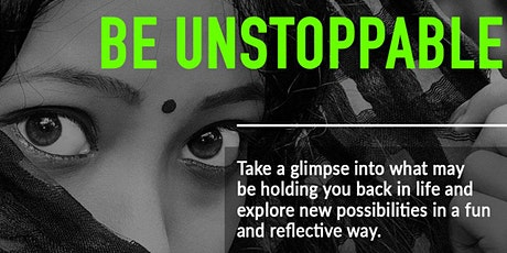 HOW TO BE UNSTOPPABLE- FREE ONLINE WORKSHOP tickets