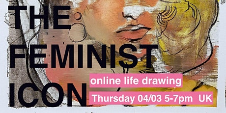 THE FEMINIST ICON - ONLINE DRAWING CLASS tickets