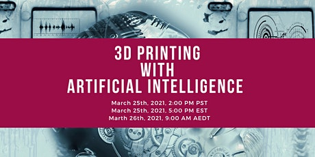 3DHEALS: Artificial Intelligence in Healthcare 3D Printing tickets