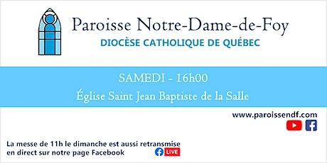 Messe Église St-Jean-Baptiste de la Salle - Samedi - 16 h billets
